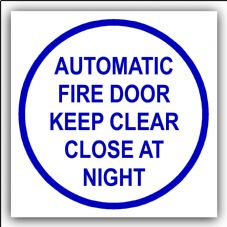 1 x Automatic Fire Door Keep Clear Close at Night-87mm,Blue on White-Health and Safety Security Door Warning Sticker Sign-87mm,Blue on White-Health and Safety